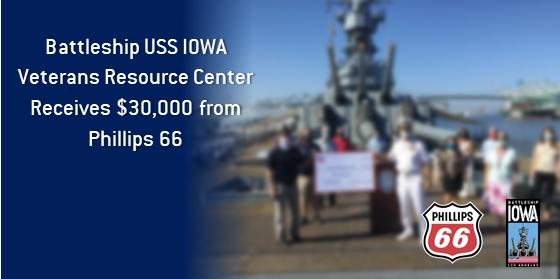 Battleship IOWA Veterans Programs Receive Funding from Phillips 66