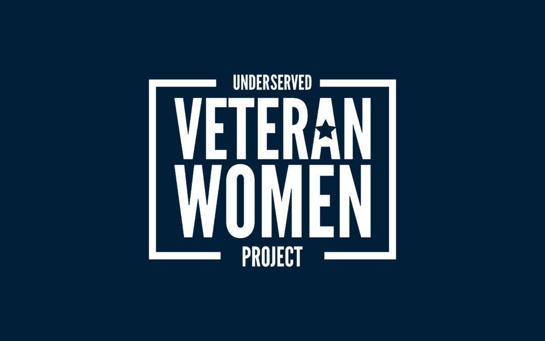 Underserved Women Veteran Project